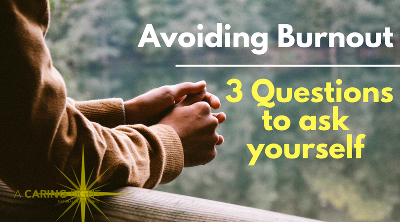 3 Questions to ask yourself